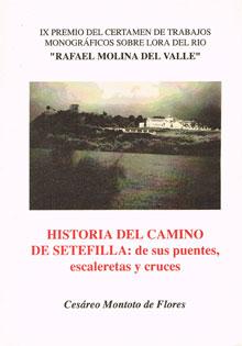 Historia del camino de Setefilla: de sus puentes, escaleretas y cruces