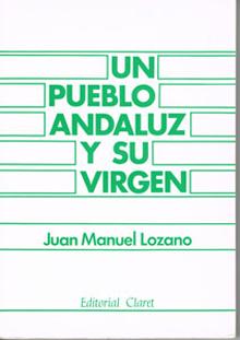 Un pueblo Andaluz y su Virgen